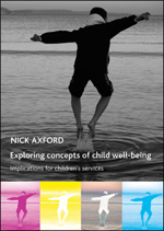 Exploring Concepts of Child Well-Being: Implications for Children's Services