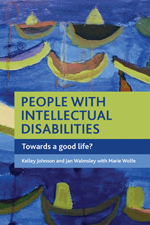 People with Intellectual Disabilities: Towards a Good Life?