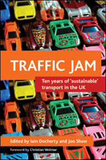 Traffic jam: Ten years of 'sustainable' transport in the UK