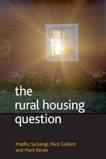 The Rural Housing Question: Community and Planning in Britain's Countrysides