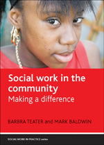 Social Work in the Community: Making a Difference