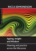 Ageing, Insight and Wisdom