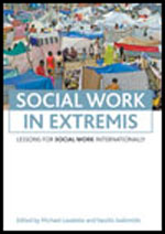 Social work in extremis: Lessons for social work internationally