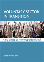 Voluntary Sector in Transition: Hard Times or New Opportunities?