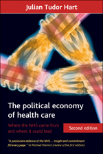 The Political Economy of Health Care, Second Edition