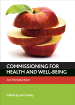 Commissioning for Health and Well-being: An Introduction