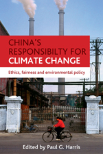 China's Responsibility for Climate Change: Ethics, Fairness and Environmental Policy