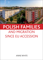 Polish families and migration since EU accession