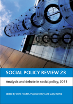 Social Policy Review 23: Analysis and Debate in Social Policy, 2011