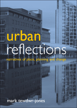 Urban Reflections: Narratives of Place, Planning and Change