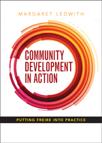 Community Development in Action: Putting Freire into Practice