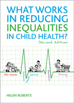 What Works in Reducing Inequalities in Child Health?