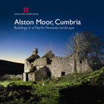 Alston Moor, Cumbria: Buildings in a North Pennines Landscape