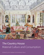 The Country House: Material Culture and Consumption