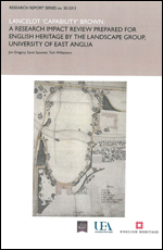 Lancelot 'Capability' Brown: A Research Report Impact Review Prepared for English Heritage by the Landscape Group, University of East Anglia