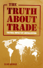 The Truth about Trade: The Real Impact of Liberalization