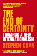 The End of Certainty: Towards a New Internationalism