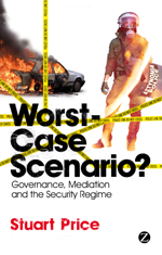 Worst-Case Scenario?: Governance, Mediation and the Security Regime