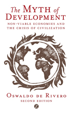 The Myth of Development: Non-Viable Economies and the Crisis of Civilization