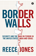 Border Walls: Security and the War on Terror in the United States, India, and Israel
