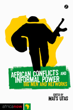 African Conflicts and Informal Power
