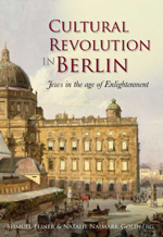 Cultural Revolution in Berlin: Jews in the Age of Enlightenment