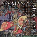 The Romance of the Middle Ages