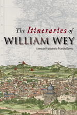 The Itineraries of William Wey