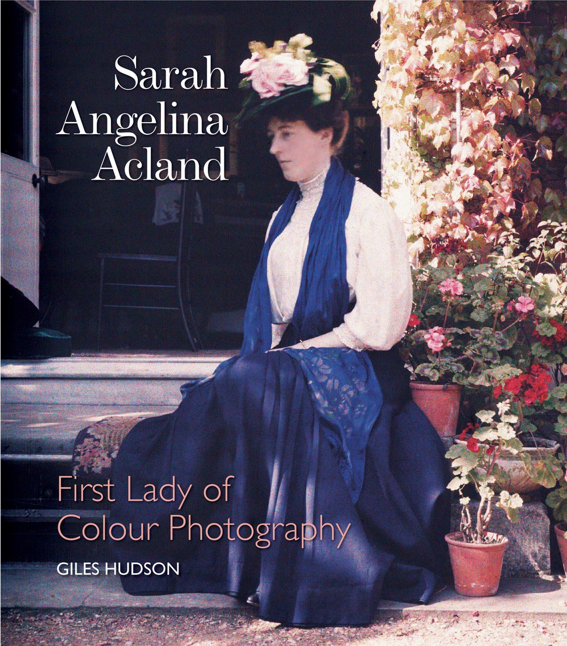Sarah Angelina Acland: First Lady of Colour Photography