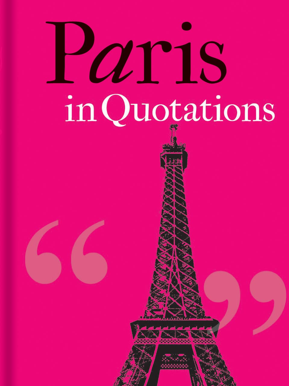 Paris in Quotations
