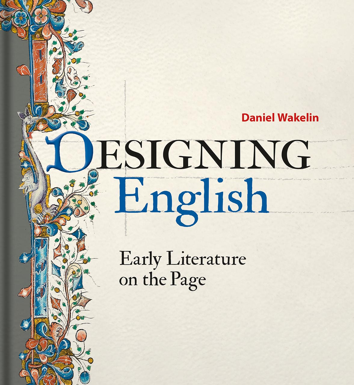 Designing English: Early Literature on the Page