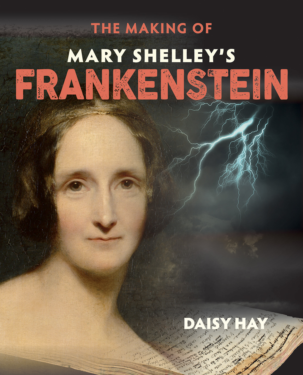 The Making of Mary Shelley's Frankenstein