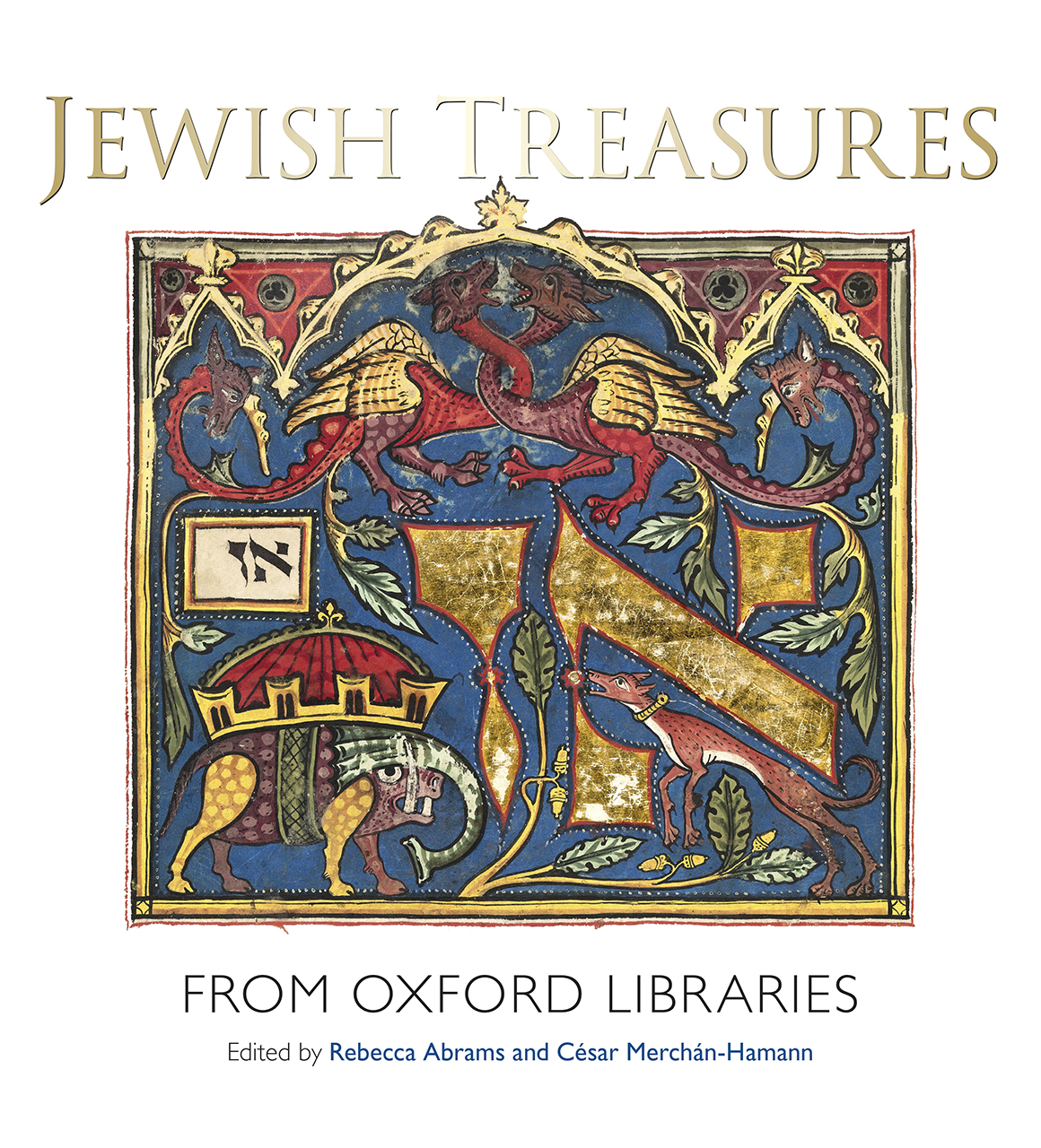 Jewish Treasures from Oxford Libraries