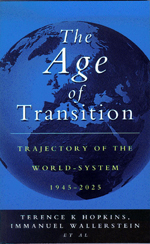 The Age of Transition: Trajectory of the World-System, 1945-2025