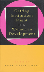 Getting Institutions Right for Women in Development