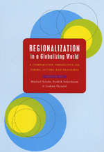 Regionalization in a Globalizing World: A Comparative Perspective on Forms, Actors and Processes