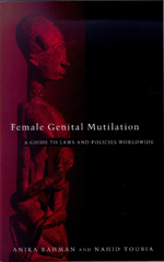 Female Genital Mutilation: A Guide to Laws and Policies Worldwide