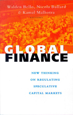 Global Finance: New Thinking on Regulating Speculative Capital Markets