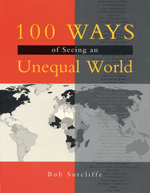 100 Ways of Seeing an Unequal World