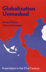 Globalization Unmasked: Imperialism in the 21st Century