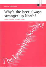 Why's the Beer Always Stronger Up North?: Studies of Lifelong Learning in Europe