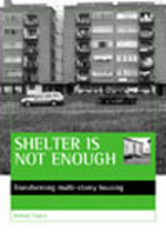 Shelter is not enough