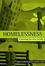 Homelessness: Exploring the new terrain