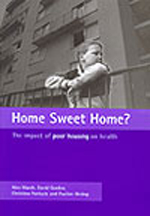 Home Sweet Home?: The impact of poor housing on health