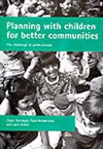 Planning with Children for Better Communities: The Challenge to Professionals