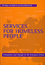 Services for homeless people: Innovation and change in the European Union