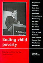Ending child poverty: Popular welfare for the 21st century?