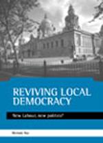 Reviving local democracy: New Labour, new politics?