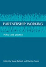 Partnership working: Policy and practice