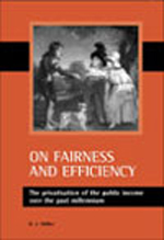 On Fairness and Efficiency